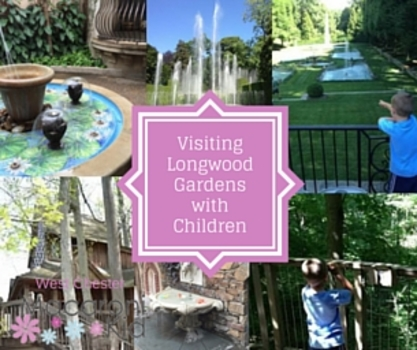 Longwood Gardens Tips For Visiting With Children