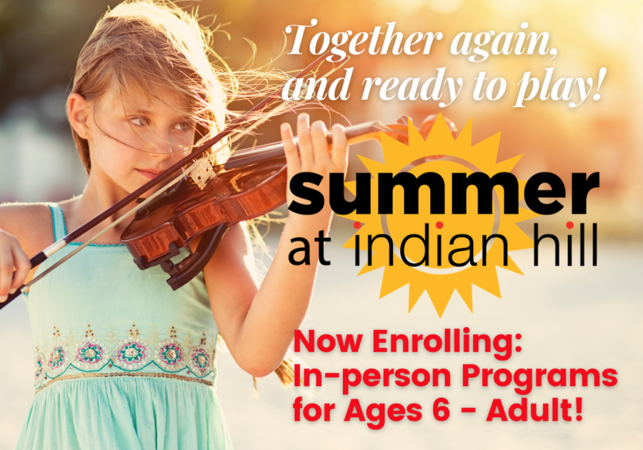 Indian Hill Summer 2021 Programs