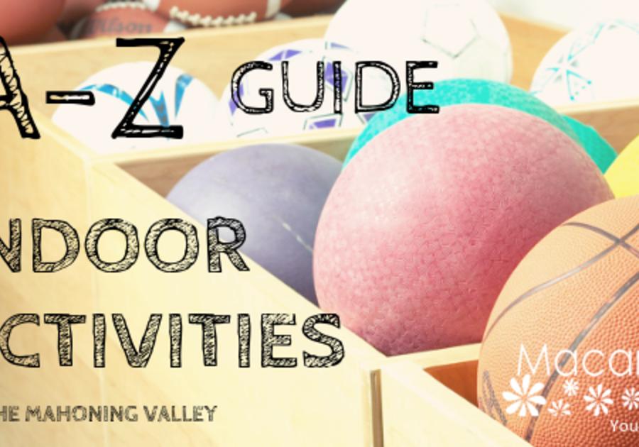 A to Z Indoor Activities Guide