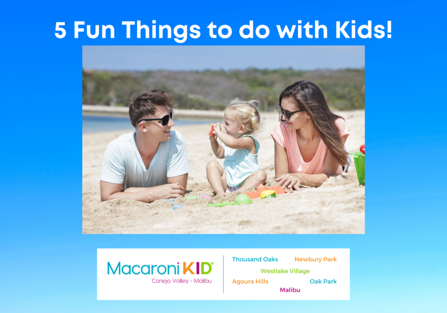 5 Family Fun Things to do with your Kids in Conejo Valley - Malibu, parents laying on the beach while little girl plays in the sand