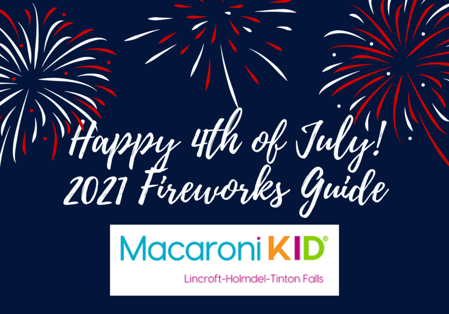 2021 Fourth of July 4th Macaroni Kid Fireworks Guide Eastern Monmouth County