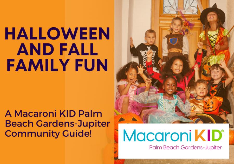 Halloween & Fall Family Fun in the Palm Beach Gardens Area 2021