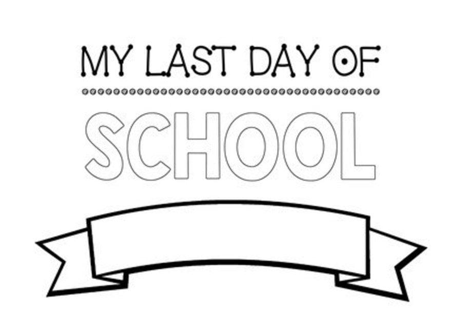 My Last Day of School printable