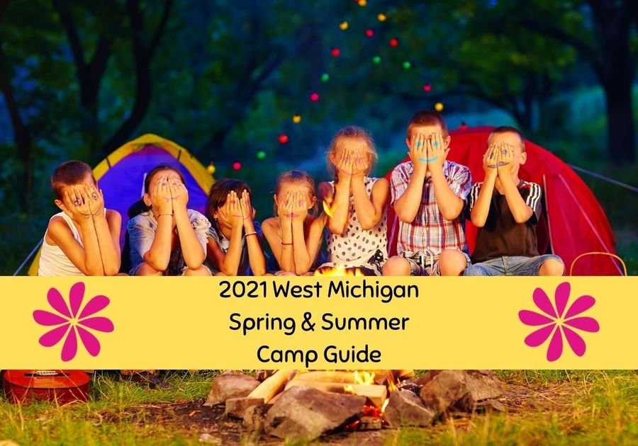 2021 West Michigan Spring and Summer Camp Guide