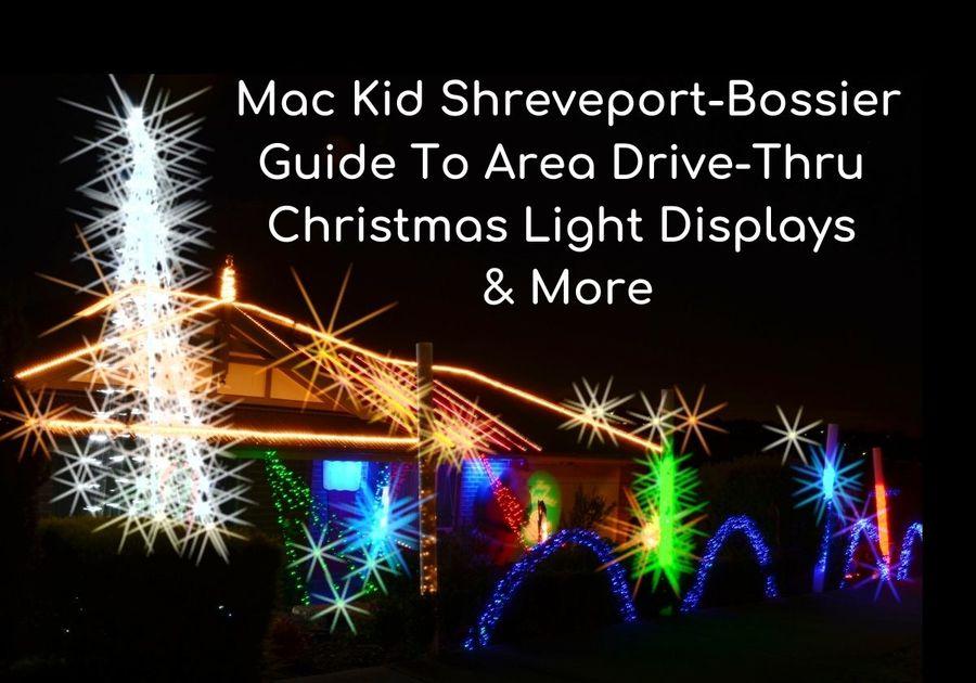 Christmas At Roseland In Shreveport La 2021 Shreveport Bossier Area Drive Thru Christmas Display Lights Guide Macaroni Kid Shreveport Bossier