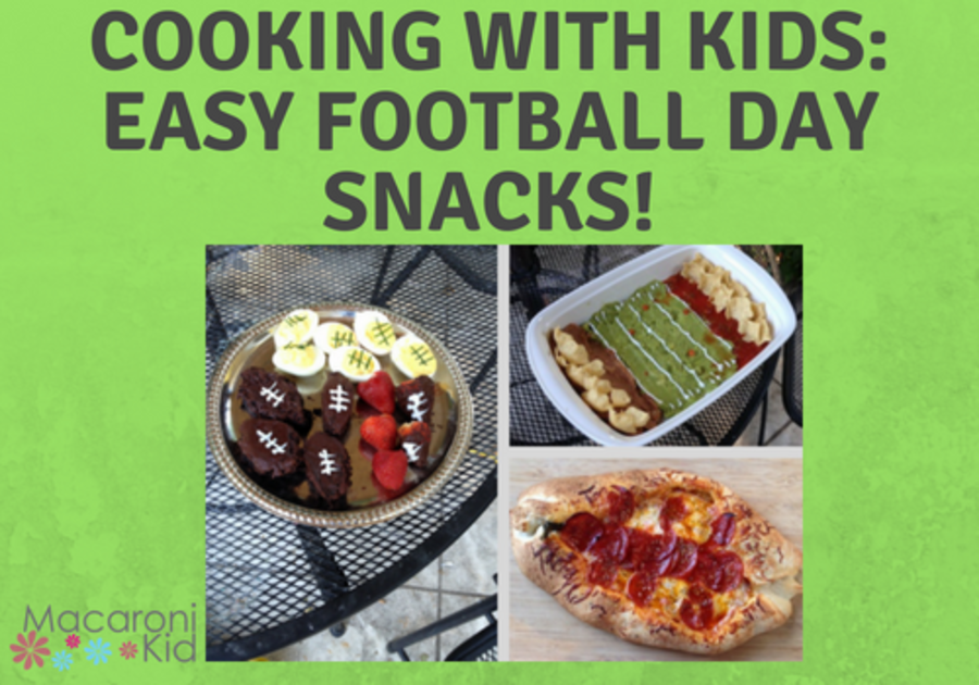 Cooking with kids: 5 easy football day snacks