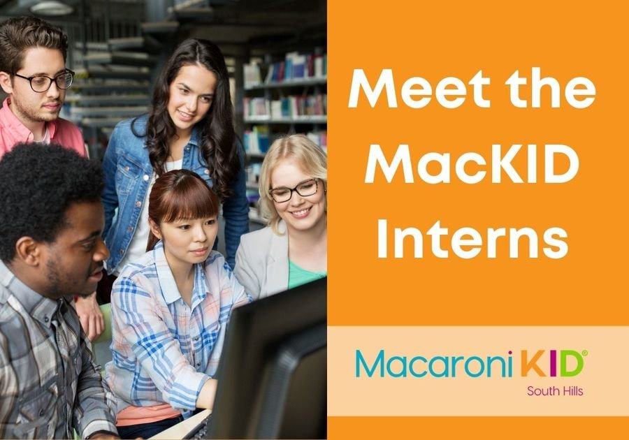 5 college students working together behind a computer with an overlay saying Meet the MacKID Interns with the Macaroni Kid South Hills logo