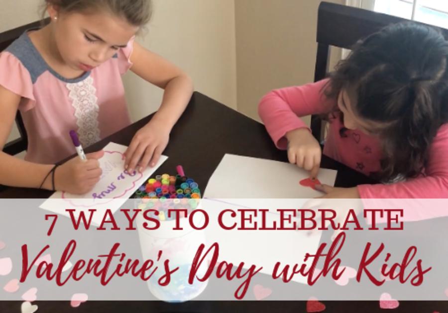 ways to celebrate valentine's day with kids