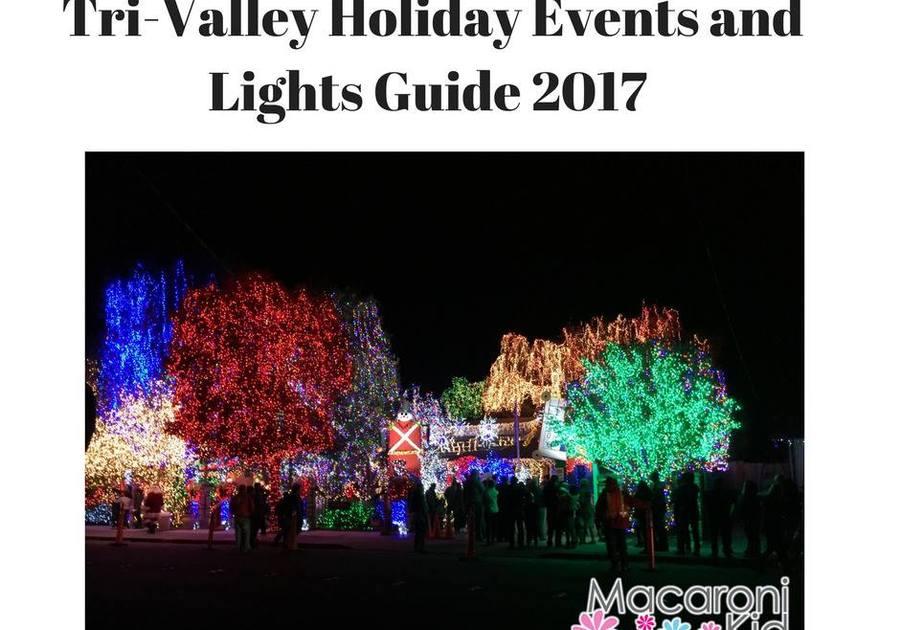 Livermore Christmas Parade 2021 Tri Valley Holiday Lights Guide 2017 Macaroni Kid Pleasanton Livermore Dublin
