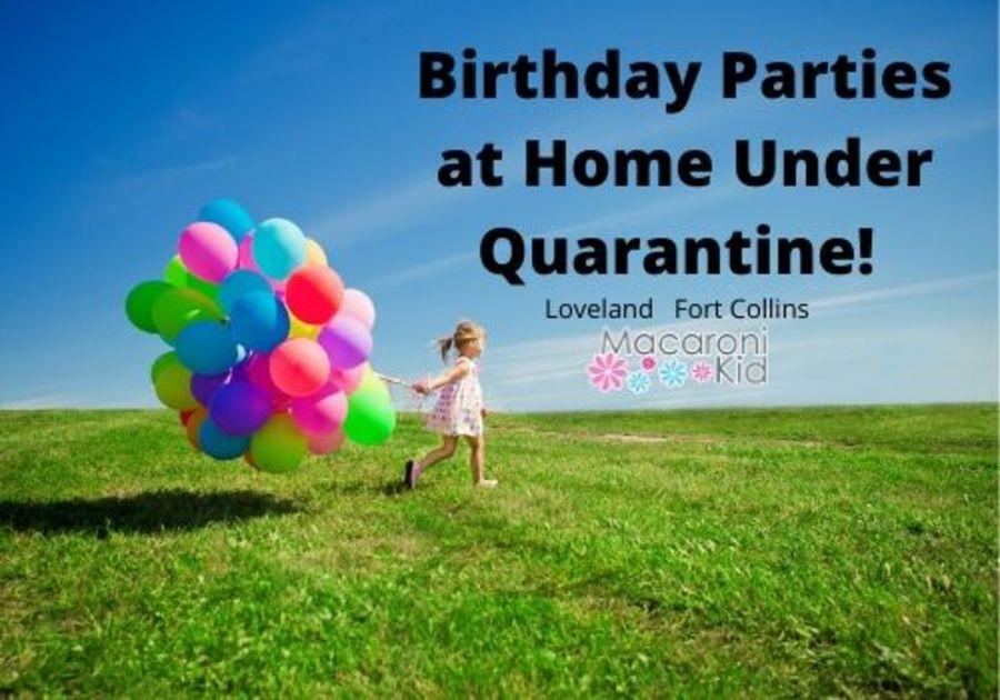 Birthday Parties at Home Under Quarantine