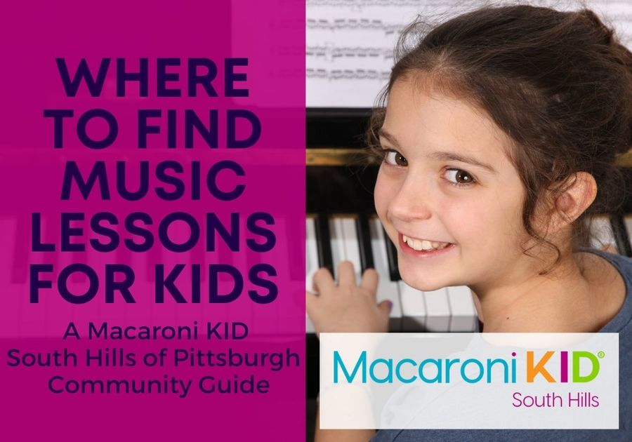 Where to find music lessons for kids in the South Hills of Pittsburgh