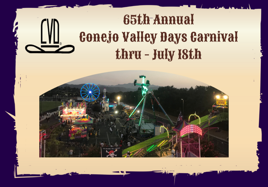 65th Annual Conejo Valley Days Carnival through July 18th, 2021 with photo of the rides