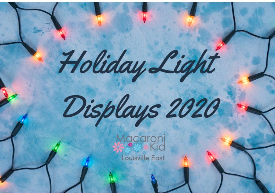 Holiday Light Displays, East Louisville KY 2020   Macaroni Kid Louisville East