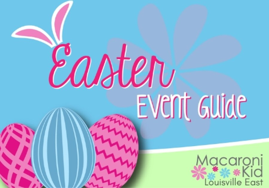 Easter Events Louisville KY