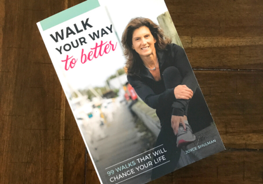 Joyce Shulman Walk Your Way to Better Book